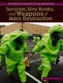 Terrorism, Dirty Bombs, and Weapons of Mass Destruction (The Library of Weapons of Mass Destruction) PDF