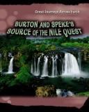Burton & Speke's Source of the Nile Quest (Great Journeys Across Earth) PDF