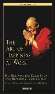 The Art of Happiness at Work by 14th Dalai Lama, Howard C. Cutler