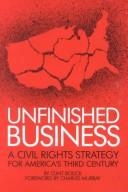 Unfinished Business by Clint Bolick