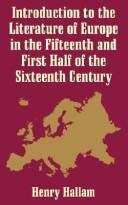 Introduction to the Literature of Europe in the 15th and First Half of the 16th Century PDF