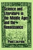 Science and literature in the Middle Ages and the Renaissance PDF