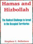 Hamas And Hizbollah by Stephen C. Pelletiere