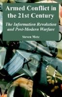 Armed conflict in the 21st century by Steven Metz