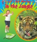 In The Jungle (Sprouts, Let's Get Moving) PDF