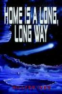 Home Is a Long, Long Way PDF