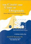 The Cause and Cure of Dropouts PDF