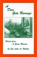 A Deer Gets Revenge (Stories from a Game Warden) PDF