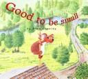 Good to be Small PDF