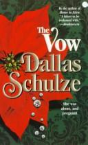 Cover of: Vow by Dallas Schulze
