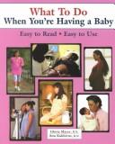What To Do When Youre Having a Baby