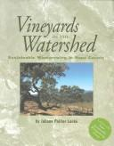 Vineyards in the watershed by Juliane Poirier Locke