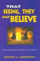 That Seeing, They May Believe PDF