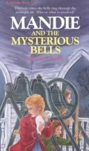 Mandie and the Mysterious Bells (Mandie Books)