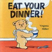 Eat Your Dinner! (A Bartholomew Bear Book)