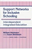 Cover of: Support networks for inclusive schooling by edited by William Stainback and Susan Stainback.