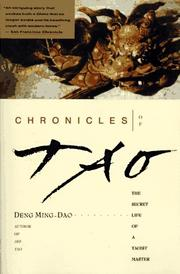 Chronicles of Tao by Deng, Ming-Dao.