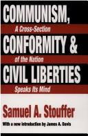 Communism, conformity, and civil liberties by Samuel Andrew Stouffer