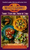 The Meatless Gourmet by Bobbie Hinman