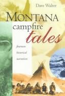 Montana Campfire Tales PDF