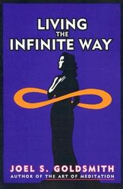 Living the infinite way by Joel S. Goldsmith