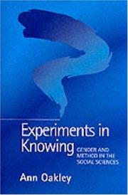 Experiments in Knowing by Oakley, Ann.