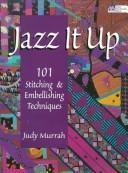 Jazz it up! by Judy Murrah
