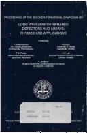 Proceedings of the Second International Conference on Long Wavelength Infrared Dectectors and Arrays, Physics and Applications PDF