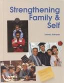 Strengthening Family & Self by Leona Johnson