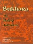 Bukhara by Richard Nelson Frye