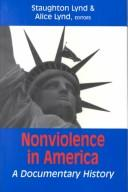 Nonviolence in America by Staughton Lynd
