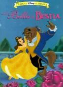 La Bella y La Bestia by Walt Disney