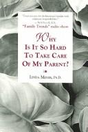 Why Is It So Hard to Take Care of My Parent? PDF