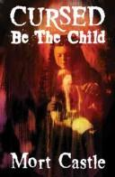 Cursed Be the Child PDF