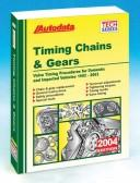 2004 Timing Chains and Gears (1992-03) (Autodata Technical Manual Series) PDF