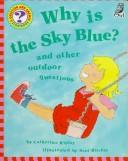 Why Is the Sky Blue? by Catherine Ripley