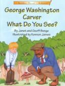 George Washington Carver What Do You See? (Another Great Achiever) PDF