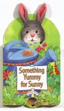Something Yummy For Sunny (Peekaboo Books) (Peekaboo Books) PDF