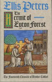 Cover of: The hermit of Eyton Forest by Edith Pargeter