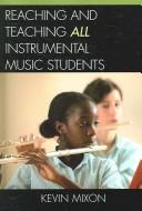Reaching and Teaching All Instrumental Music Students PDF