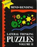 More Mind-Bending Lateral Thinking Puzzels (More Mind-Bending Lateral Thinking Puzzles) PDF