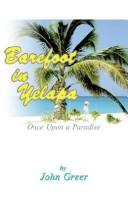 Barefoot in Yelapa, Once upon a Paradise