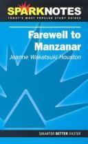 Farewell to Manzanar (SparkNotes Literature Guide) (SparkNotes Literature Guide) PDF