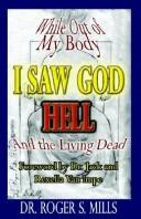 While Out of My Body, I Saw God, Hell and the Living Dead PDF