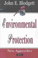 Environmental protection by John E. Blodgett