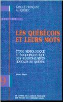Les Quebecois et leurs mots by Annette Paquot