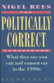 The politically correct phrasebook by Nigel Rees
