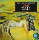 Life and Works of Dali by Nathaniel Harris