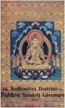 Bodhisattva Doctrine in Buddhist Sanskrit Literature