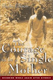 The Courage to be a Single Mother PDF
